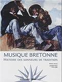 echange, troc Michel Colleu - Musique bretonne : Histoire des sonneurs de tradition