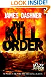 The Kill Order (Maze Runner, Prequel)...
