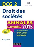 DCG 2 - Droit des sociétés - Annales actualisées 2015
