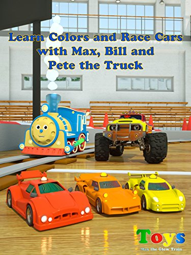 Learn Colors and Race Cars with Max, Bill and Pete the Truck - TOYS