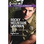 Rocky Mountain Lawman   Rachel Lee