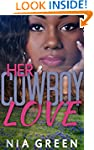 Her Cowboy Love (A BWWM Interracial N...