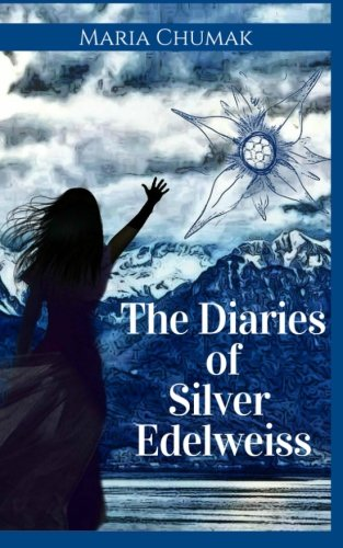 The Diaries of Silver Edelweiss PDF