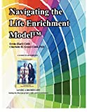 img - for Navigating the Life Enrichment Model by Cobb Ervin (Earl) Grant-Cobb Charlotte D. (2010-10-01) Paperback book / textbook / text book