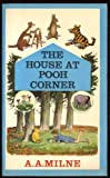 The House at Pooh Corner A. A. Milne