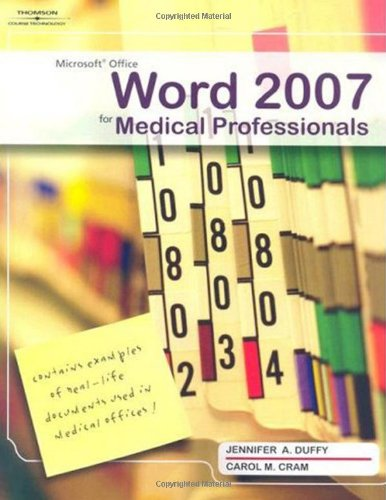 Microsoft Office Word 2007 For Medical Professionals