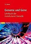 Genome und Gene: Lehrbuch der molekul...