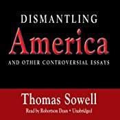 Dismantling America | [Thomas Sowell]