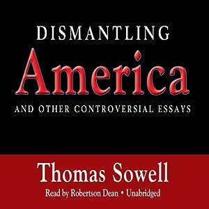 Dismantling America | [Thomas Sowell]