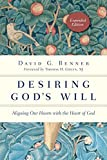 img - for Desiring God's Will: Aligning Our Hearts with the Heart of God (Spiritual Journey) book / textbook / text book