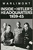 img - for Inside Hitler's Headquarters, 1939-45 by Walter Warlimont (1991-02-03) book / textbook / text book