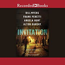 Invitation Audiobook by Bill Myers, Frank Peretti, Angela Hunt, Anton Gansky Narrated by Bill Myers, Cherise Boothe, Ali Ahn, Jeff Brick