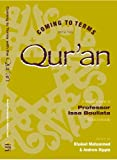 img - for Coming to terms with the Qur'an/A volume in honor of Professor Issa Boullata, McGill University book / textbook / text book