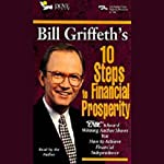 Bill Griffeth's 10 Steps to Financial Prosperity | Bill Griffeth