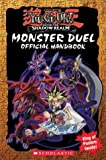 img - for Yu-Gi-Oh! Monster Duel Official Handbook by Inc. Scholastic (1-Jul-2004) Paperback book / textbook / text book