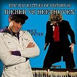 Bieber Vs Beethoven - Epic Rap Battles of History #6 (feat. Alex Farnham) - Single [Explicit]