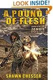 A Pound of Flesh: Surviving the Zombie Apocalypse
