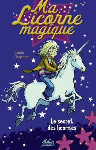 Ma-Licorne-magique-Tome-1-Le-secret-des-licornes