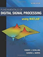 Fundamentals of Digital Signal Processing Using MATLAB, 2nd Edition ebook download