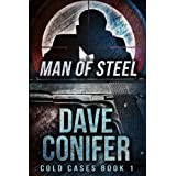 Man of Steel ~ Dave Conifer