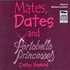 Mates, Dates and Portobello Princesses | [Cathy Hopkins]
