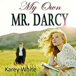 My Own Mr. Darcy | [Karey White]