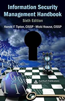 Information Security Management Handbook Sixth Edition Volume 6