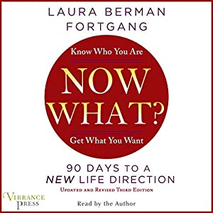 Now What? Revised Edition Audiobook