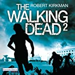 The Walking Dead 2 [German Edition] | Robert Kirkman,Jay Bonansinga