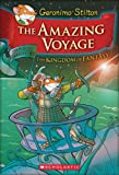 The Amazing Voyage (Kingdom of Fantasy)