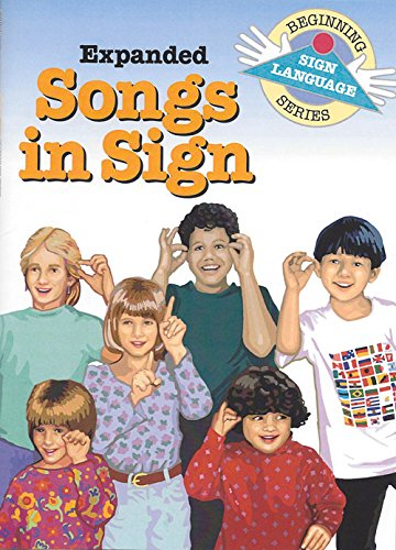 Expanded Songs in Sign (Beginning Sign Language Series) (Signed English), Collins, S. Harold; Kifer, Kathy