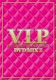 V.I.P.-ホット・R&B/ヒップホップ・ダンス・トラックス- DVD MIX 2