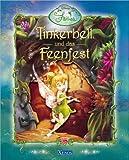 Tinkerbell und das Feenfest: Disney Fairies