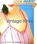 Vintage Knits: 30 Exquisite Vintage-I...