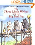 The Three Little Wolves and the Big B...