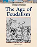 img - for The Age of Feudalism (World History Series) book / textbook / text book