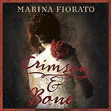 Crimson and Bone Audiobook by Marina Fiorato Narrated by Clare Corbett