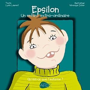 Epsilon - un enfant extra-ordinaire