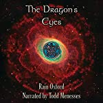 The Dragon's Eyes: The Guardian Series, Book 2 | Rain Oxford