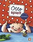 Otto spielt (Kindergeb�rden)