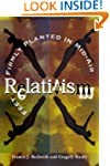 Relativism: Feet Firmly Planted in Mi...
