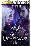 Girl Undercover: Duplicity