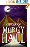 Heroes of Mercy Hall (The Thorn Gate...