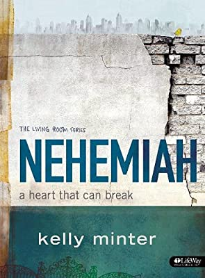 Nehemiah: A Heart That Can Break Study Book