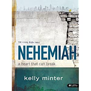 Nehemiah: A Heart That Can Break Member Book (Living Room (LifeWay))