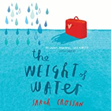 The Weight of Water (       UNABRIDGED) by Sarah Crossan Narrated by Susie Riddell