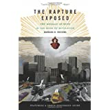 The Rapture Exposed: The Message of Hope in the Book of Revelation ~ Barbara R. Rossing