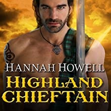 Highland Chieftain: Murray Family Series, Book 21 Audiobook by Hannah Howell Narrated by Angela Dawe