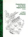 img - for Chemical Recovery in the Alkaline Pulping Processes book / textbook / text book