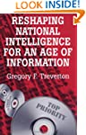 Reshaping National Intelligence for a...